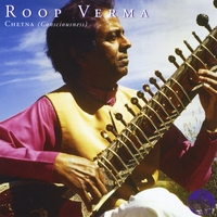 Roop Verma | Chetna (Consciousness)