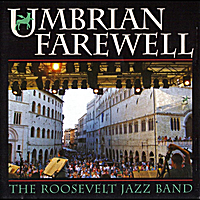 Roosevelt Jazz Band | Umbrian Farewell 2008