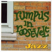 Roosevelt Jazz Band | Rumpus in Roosevelt