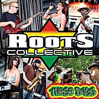 Roots Collective | These Days