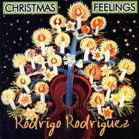 Rodrigo Rodriguez | Christmas Feelings