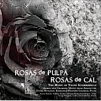 Various Artists | Rosas de Pulpa, Rosas de Cal -- the Music of Valdo Sciammarella
