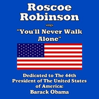 Roscoe Robinson | You'll Never Walk Alone