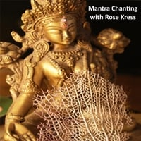 Rose Kress | Mantra Chanting