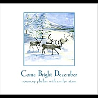 Rosemary Phelan | Come Bright December (feat. Emilyn Stam)