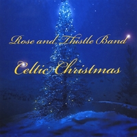 Rose and Thistle Band | Celtic Christmas
