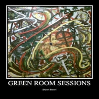 Shawn Brown | Green Room Sessions