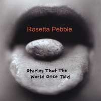 Rosetta Pebble | Stories That The World Once Told