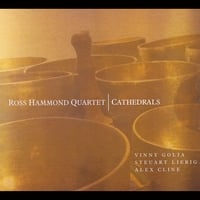 Ross Hammond Quartet | Cathedrals
