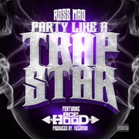 Ross Maq | Party Like a Trap Star