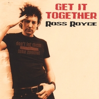 Ross Royce | Get it Together