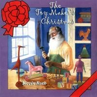 Kevin Roth | The Toy Makers Christmas