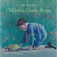 Kevin Roth | Children's Classic Songs