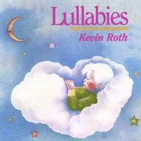 Kevin Roth | Lullabies For Little Dreamers