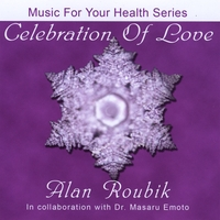 Alan Roubik | Celebration Of Love