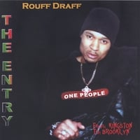Rouff Draff | The Entry