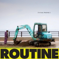 Routine | Social Madness