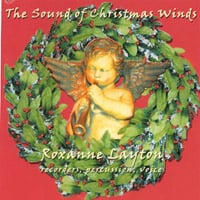Roxanne Layton | The Sound of Christmas Winds