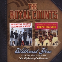The Royal Counts | Without You