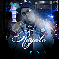 Royale | Tipsy (Club Version)