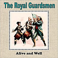 The Royal Guardsmen | Alive and Well