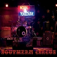 Royal & Toulouse | Southern Circus