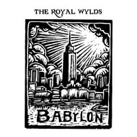 The Royal Wylds | Babylon EP