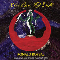 Ronald Roybal | Blue Corn, Red Earth