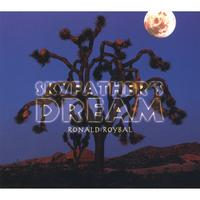 Ronald Roybal | Skyfather's Dream