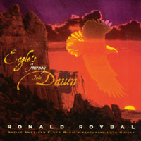 Ronald Roybal | Eagle's Journey Into Dawn