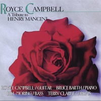 Royce Campbell | A Tribute to Henry Mancini