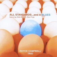 Royce Campbell Trio | All Standards... and a Blues