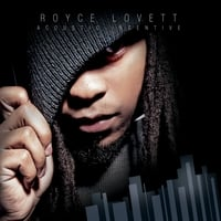 Royce Lovett | Acoustic Incentive