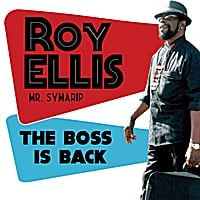 Roy Ellis / Mr. Symarip | The Boss Is Back