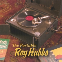 Roy Hubbs | The Portable Roy Hubbs