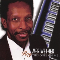 Roy Meriwether | This One's On Me