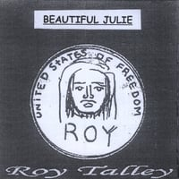 Roy Talley | Beautiful Julie