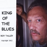 Roy Talley | King of the Blues