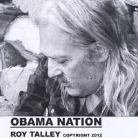 Roy Talley | Obama Nation
