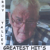 Roy Talley | Greatest Hits