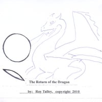 Roy Talley | The Return of the Dragon