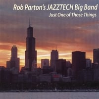Rob Parton's Jazztech Big Band | Just One of Those Things