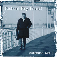 Richard Ray Farrell | Bohemian Life