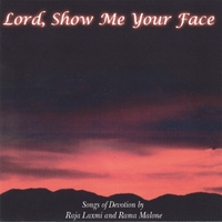 Rama And Rajalaxmi Malone | Lord Show Me Your Face