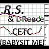R.S. & L Reece: CFTC (Babysit Me)