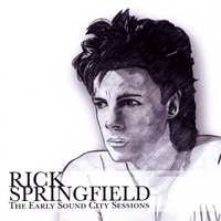 Rick Springfield | The Early Sound City Sessions