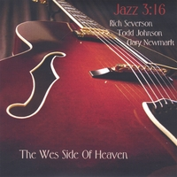 Rich Severson Todd Johnson | Wes Side Of Heaven