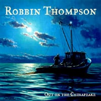 Robbin Thompson | Out On The Chesapeake