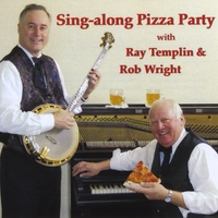 Ray Templin & Rob Wright | Sing-along Pizza Party