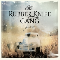 The Rubber Knife Gang | Drivin' On